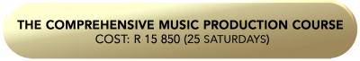 The Comprehensive Music Production Course Cost_ R 15 850 (25 s (1)