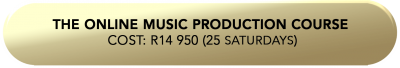 The online Music Production Course Cost_ R14 950 (25 saturdays (1)