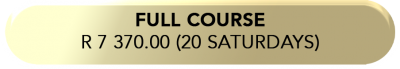 full course R 7 370.00 (20 saturdays)