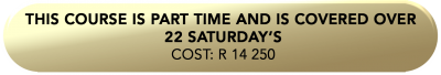this course is part time and is covered over 22 saturday's Cos (1)
